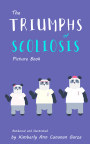 The Triumphs of Scoliosis: Picture Book book cover