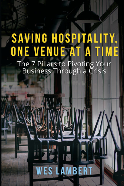 View Saving Hospitality, One Venue at a Time by Wes Lambert