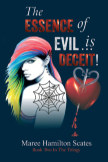 The Essence of Evil is … Deceit! book cover