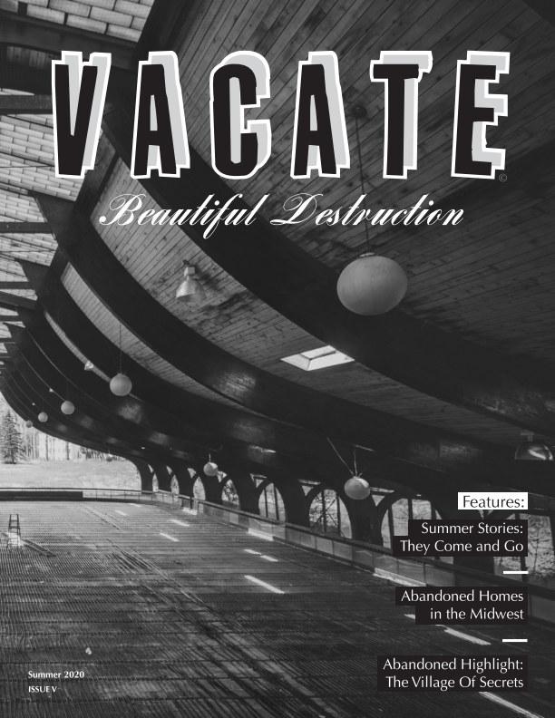 Ver Vacate Magazine: Issue V por Vacate Magazine