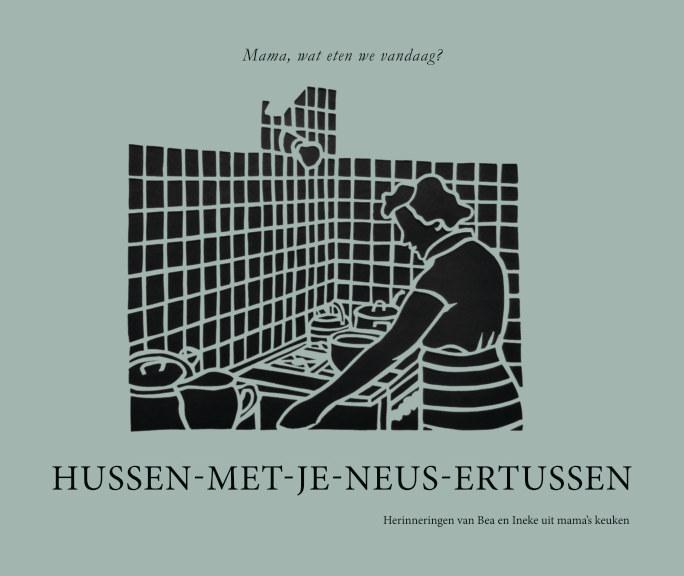 Bekijk Hussen met je neus ertussen op Bea en Ineke