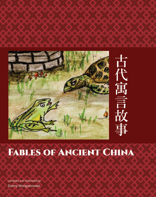 View Fables of Ancient China by Danny Wongworawat