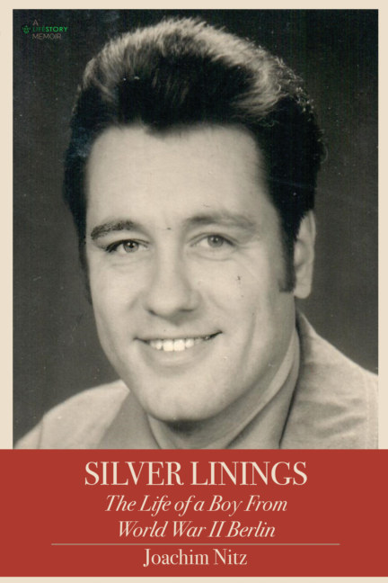 View Silver Linings: The Life of a Boy From World War II Berlin--Softcover by Joachim Nitz