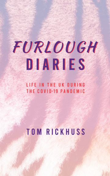 View Furlough Diaries by Tom Rickhuss