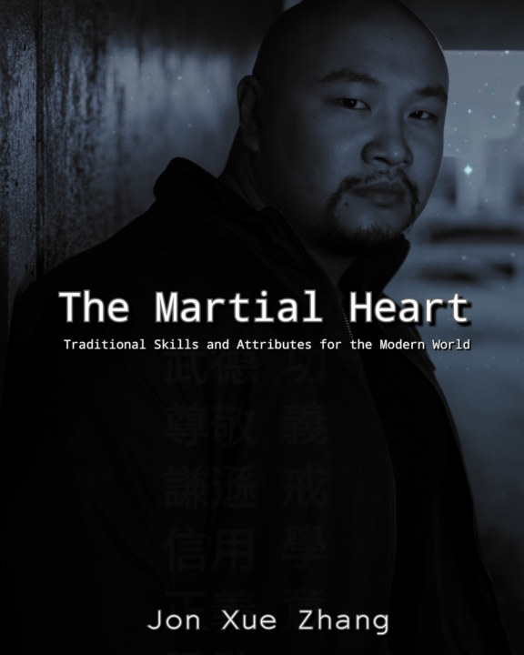 View The Martial Heart by Jon Xue Zhang