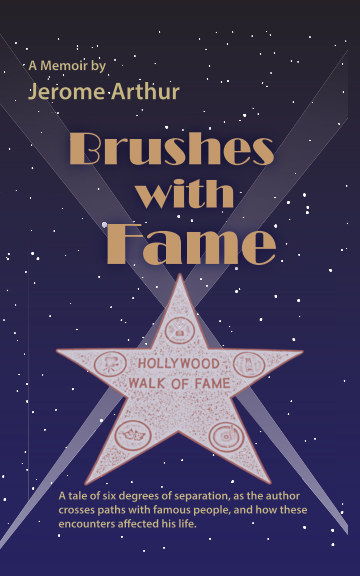 View Brushes with Fame by Jerome Arthur