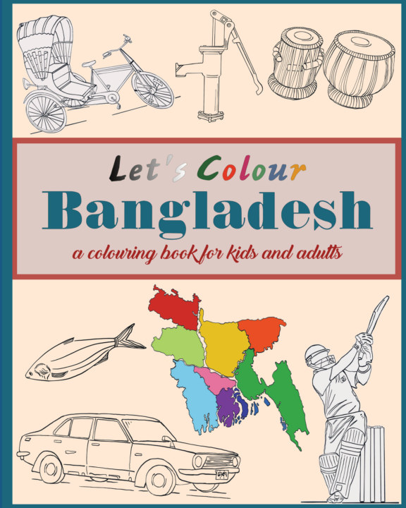 View Let's Colour Bangladesh by Tareq Nurul Hasan