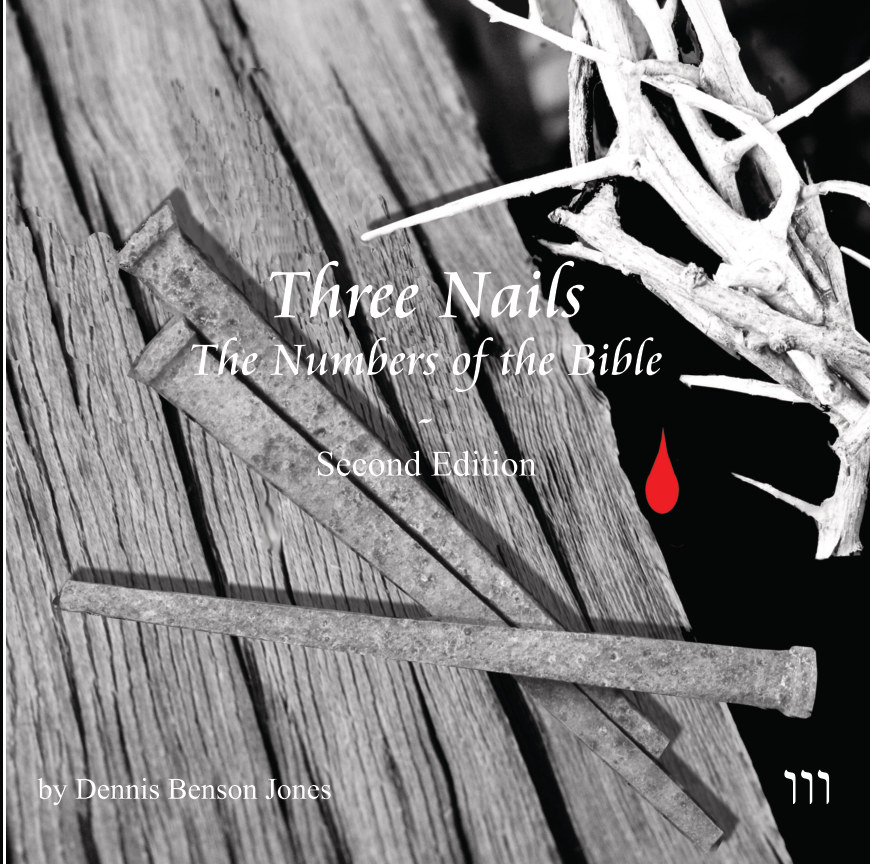 View Three Nails, Numbers of the Bible by Dennis Benson Jones