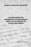 La traductibilité des néologismes morphologiques dans l'œuvre poétique de Jorgenrique Adoum book cover