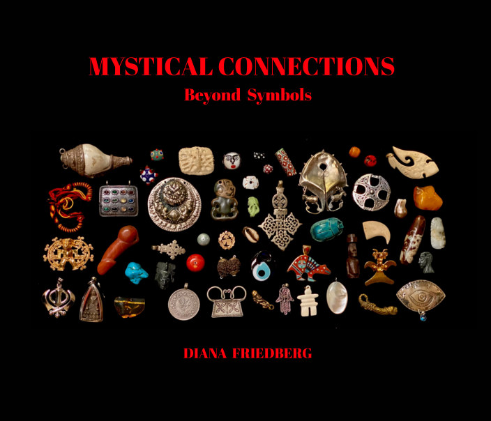 View Mystical Connections by Diana Friedberg