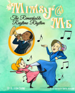 Mimsy and Me: The Remarkable Ragtime Rhythm book cover