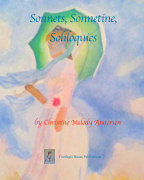 Sonnets, Sonnetine, Soliloquies book cover