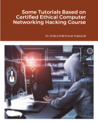 Some Tutorials Based on Certified Ethical Computer Networking Hacking Course book cover