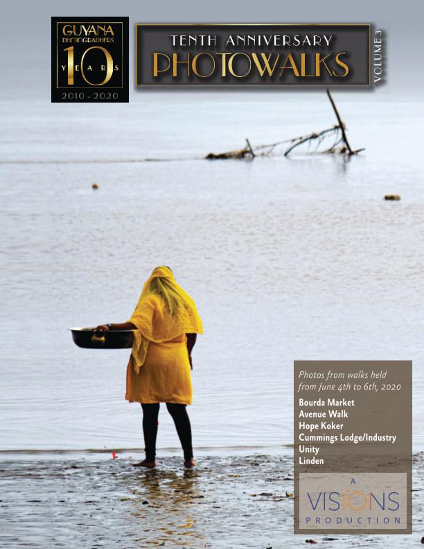 View Guyana Photographers' Tenth Anniversary Photowalks - Volume 3 by VISIONS / Guyana Photographers