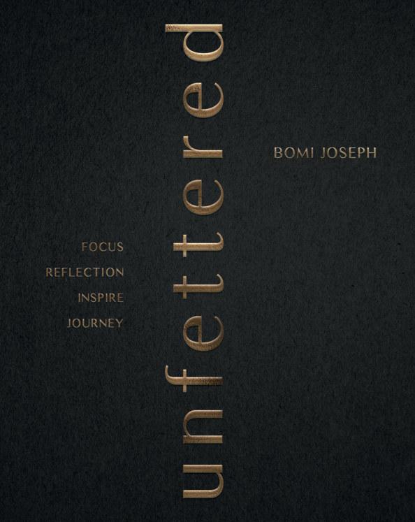 View Unfettered by Bomi Joseph