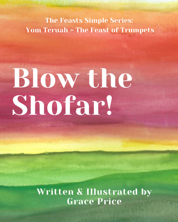 View Blow the Shofar! by Grace Price