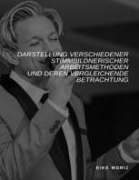 Darstellung verschiedener stimmbildnerischer Arbeitsmethoden und deren vergleichende Betrachtung book cover