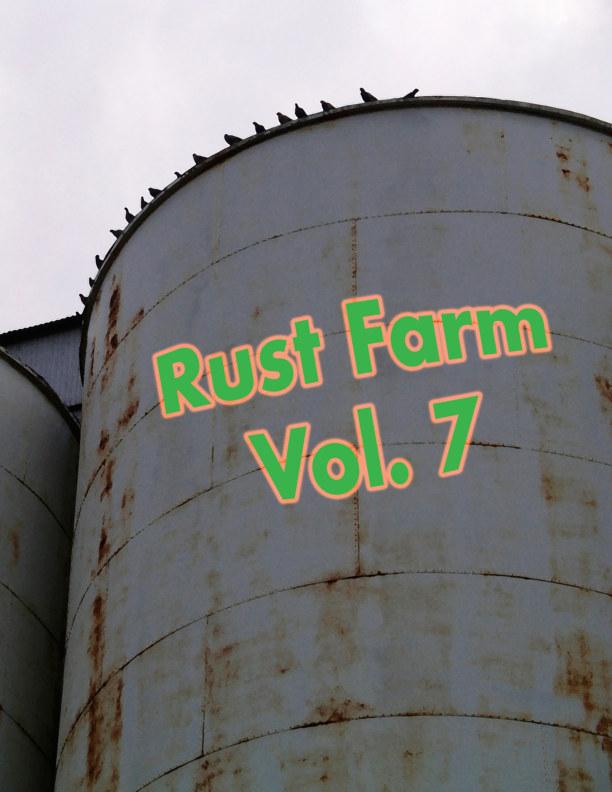 """View Rust Farm 7 by William E. """"Rusty"""" Shore"""