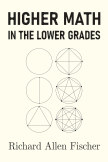 Higher Math in the Lower Grades book cover