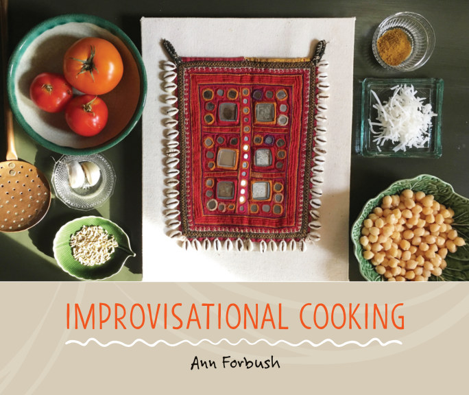 View Improvisational Cooking by Ann Forbush