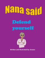 Nana said -Defend yourself book cover