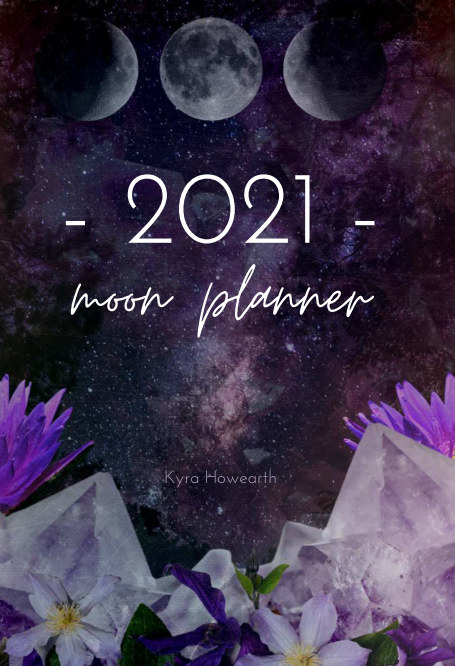 View 2021 Moon Planner by Kyra Howearth