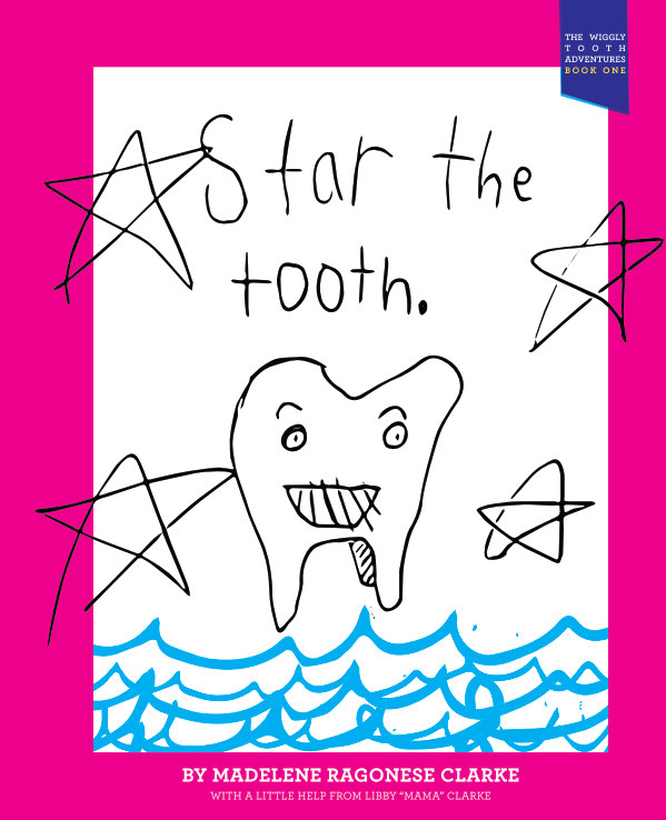View Star the Tooth by Madelene Ragonese Clarke