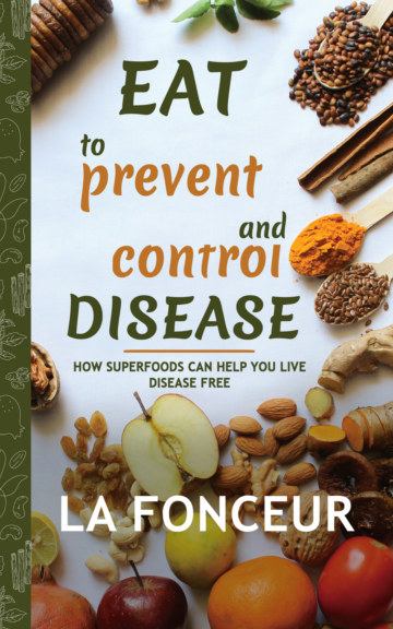 View Eat to Prevent and Control Disease by La Fonceur
