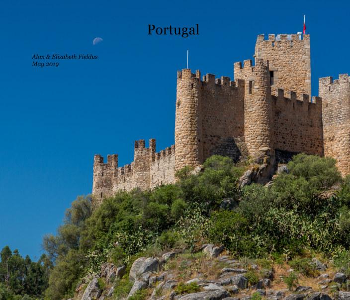 View Portugal 2019 by Alan Fieldus