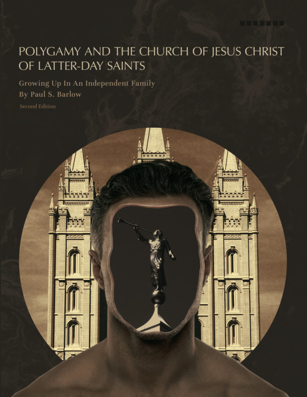 View Polygamy and The Church of Jesus Christ of Latter Day Saints by Paul S. Barlow