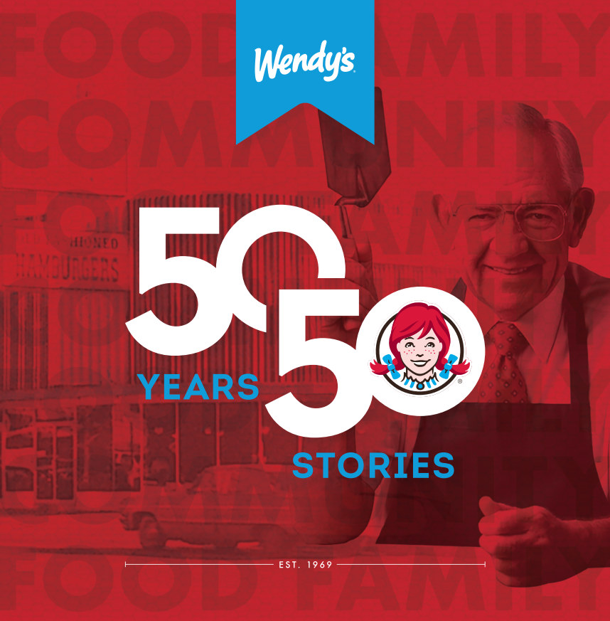 View 50 Years, 50 Stories by The Wendy's Company