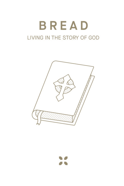 View BREAD: Living in the Story of God by Reality SF, KXC London