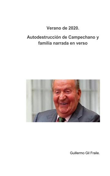 View Verano de 2020. Autodestrucción de Campechano y familia by Guillermo Gil Fraile