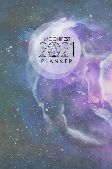 Visualizza Moonifest 2021 Planner di Anne Hayman