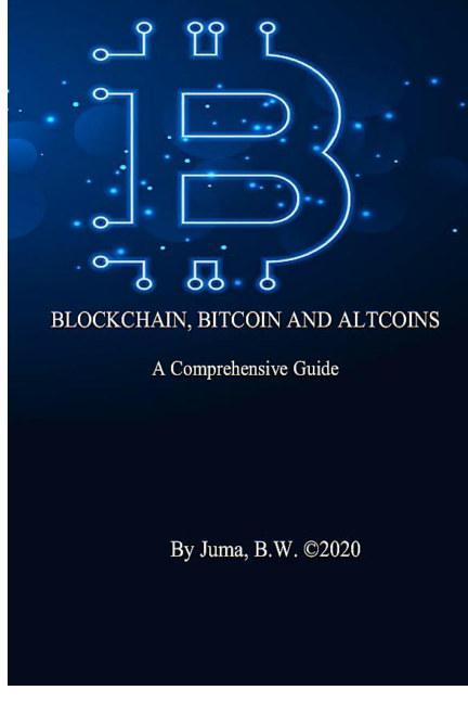 View Blockchain, Bitcoin and Altcoins by Bonface Juma