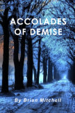 Accolades of Demise book cover