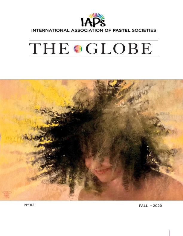 View IAPS Globe FALL 2020 by Int'l Assoc Pastel Societies