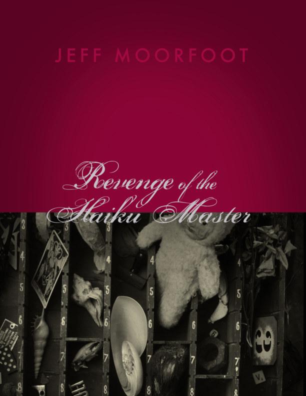 View Revenge of the Haiku Master by Jeff Moorfoot