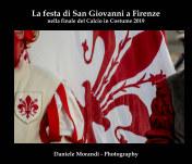 La festa di San Giovanni a Firenze nella finale del Calcio in Costume 2019 book cover