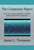 The Composite Papers, Volume 5: Recycling and Reuse of Glass Fibres from GRP Composites book cover