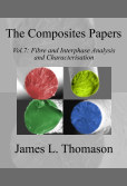 The Composite Papers, Volume 7: Fibre and Interphase Analysis and Characterisation book cover