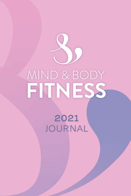 View Mind and Body Fitness 2021 Diary by Penni Fry