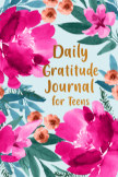 Daily Gratitude Journal for Teens, book cover