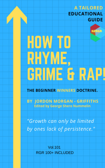 Bekijk How To Rhyme, Grime and Rap op Jordon Morgan-Griffiths