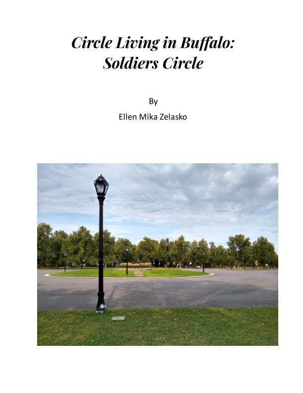View Circle Living in Buffalo:  Soldiers Circle by Ellen Mika Zelasko