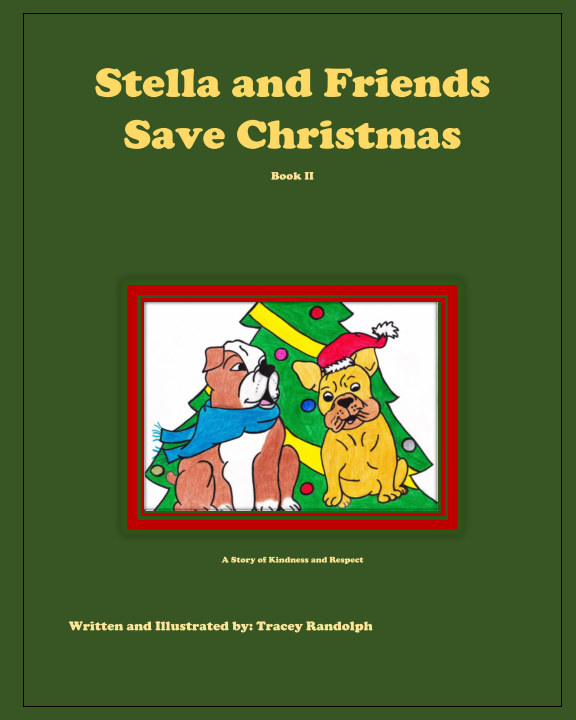 View Stella and Friends Save Christmas by Tracey Randolph