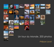 Un Tour du Monde, 200 photos