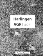 Harlingen AGRI Vol.1 book cover