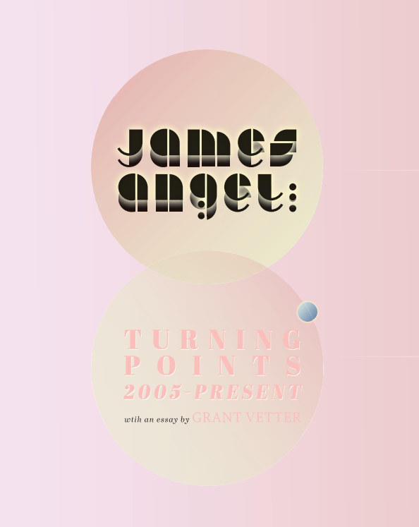 View James Angel: Turning Points by Grant Vetter