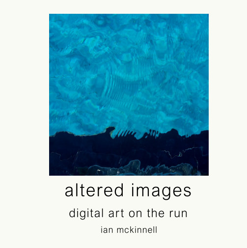 View altered images by ian mckinnell